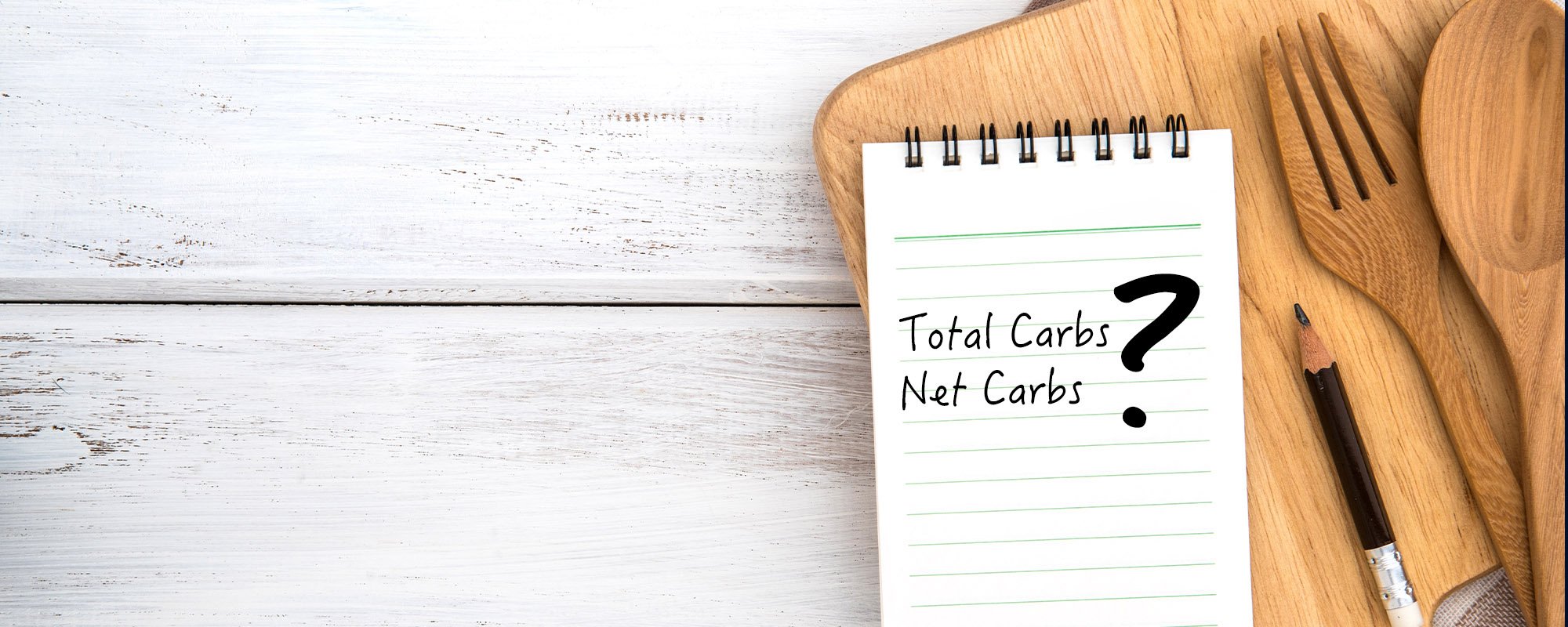 What is the Difference Between Total Carbs & Net Carbs?  KETO-MOJO